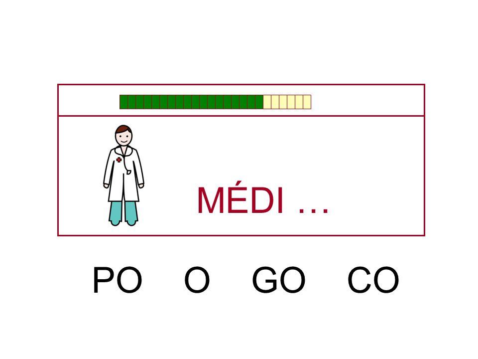 MÉDI … PO O GO CO