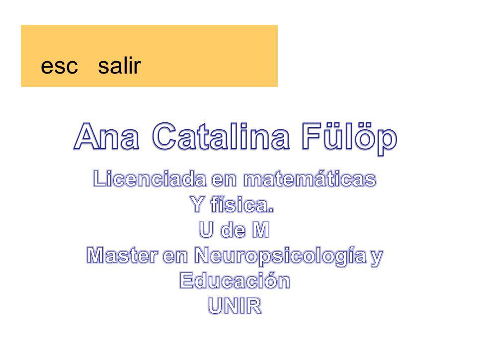 Licenciada en matemáticas Master en Neuropsicología y