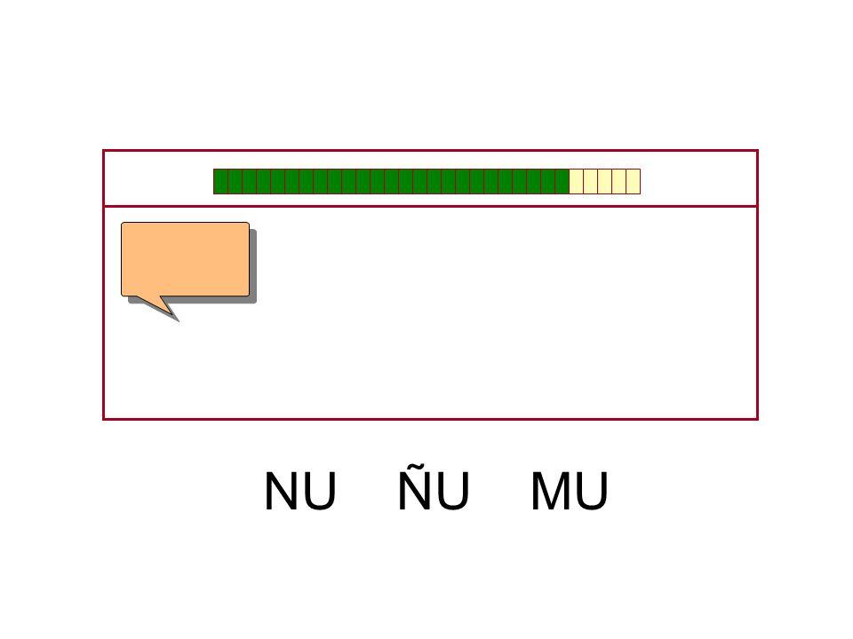 NU ÑU MU