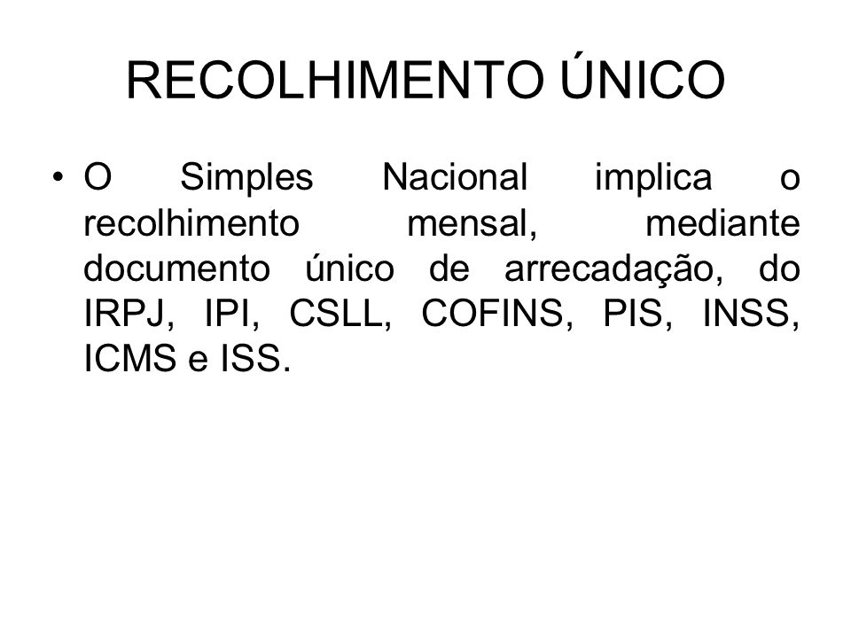 RECOLHIMENTO ÚNICO