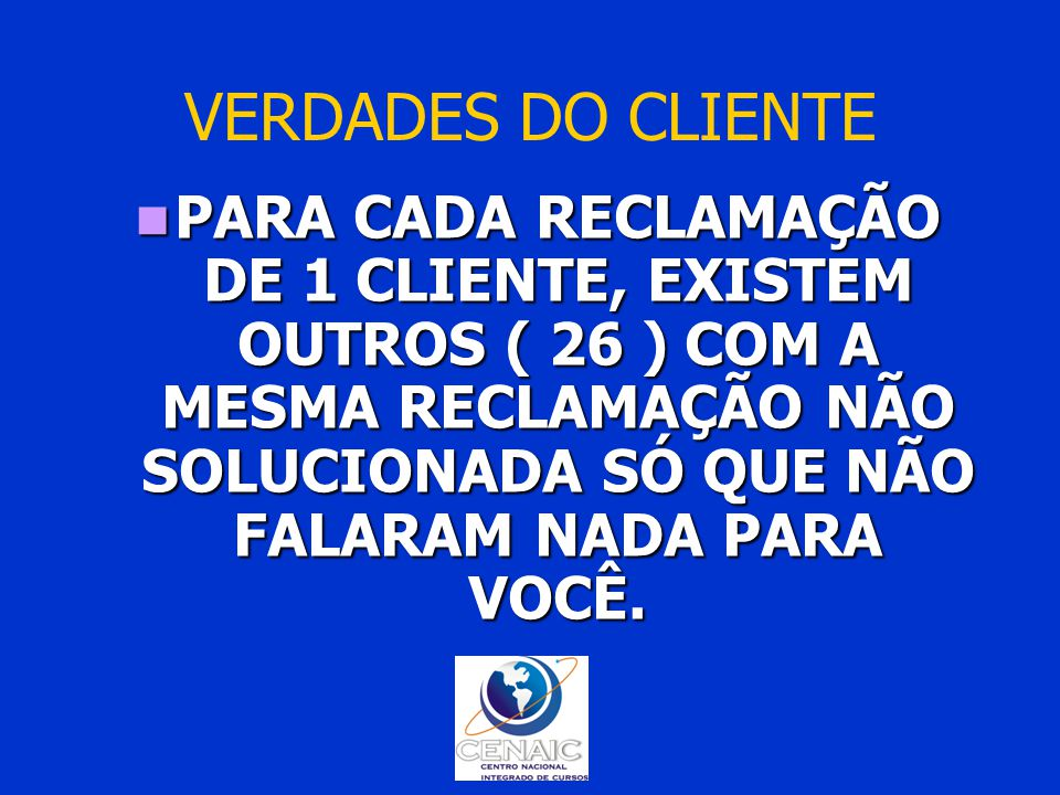 VERDADES DO CLIENTE