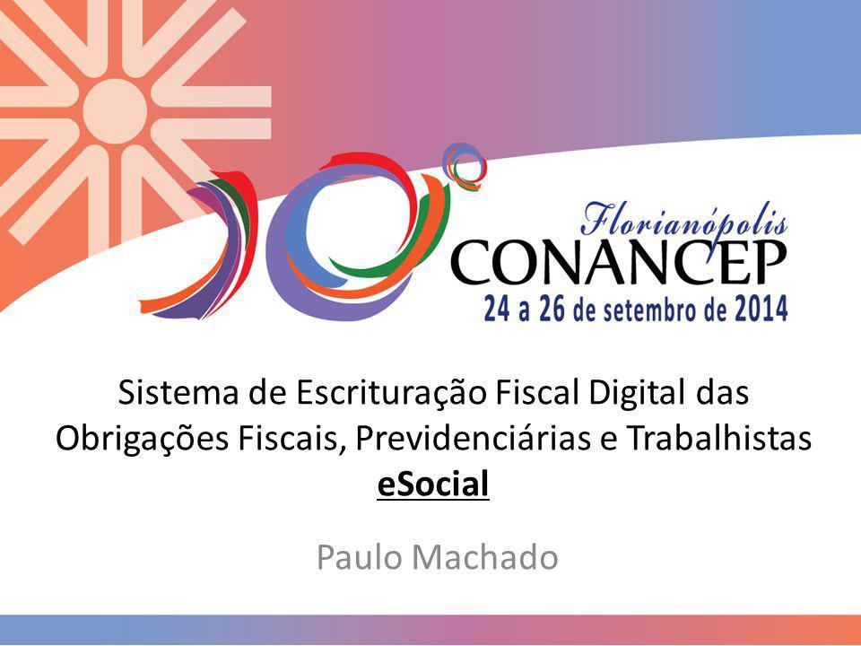 Sistema de Escrituração Fiscal Digital das Obrigações Fiscais, Previdenciárias e Trabalhistas eSocial
