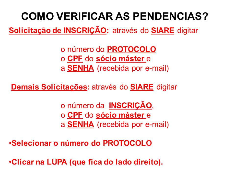 COMO VERIFICAR AS PENDENCIAS