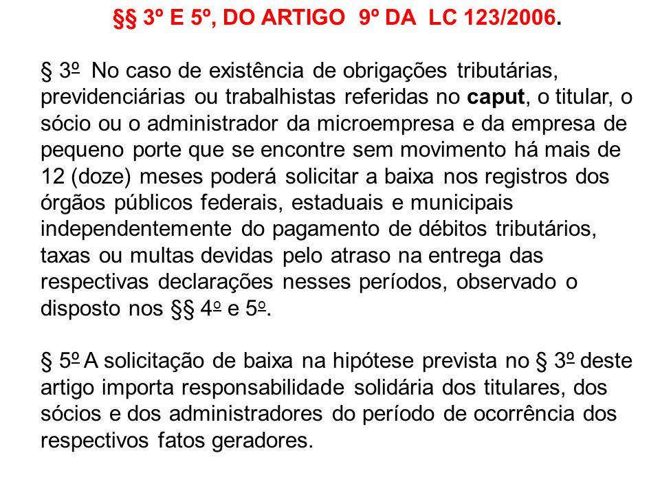 §§ 3º E 5º, DO ARTIGO 9º DA LC 123/2006.