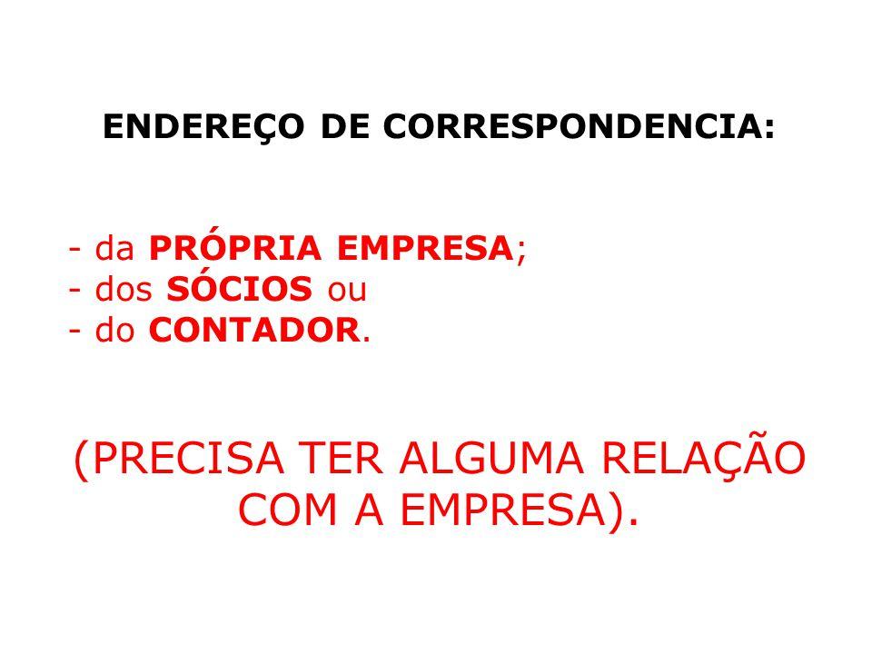 ENDEREÇO DE CORRESPONDENCIA: