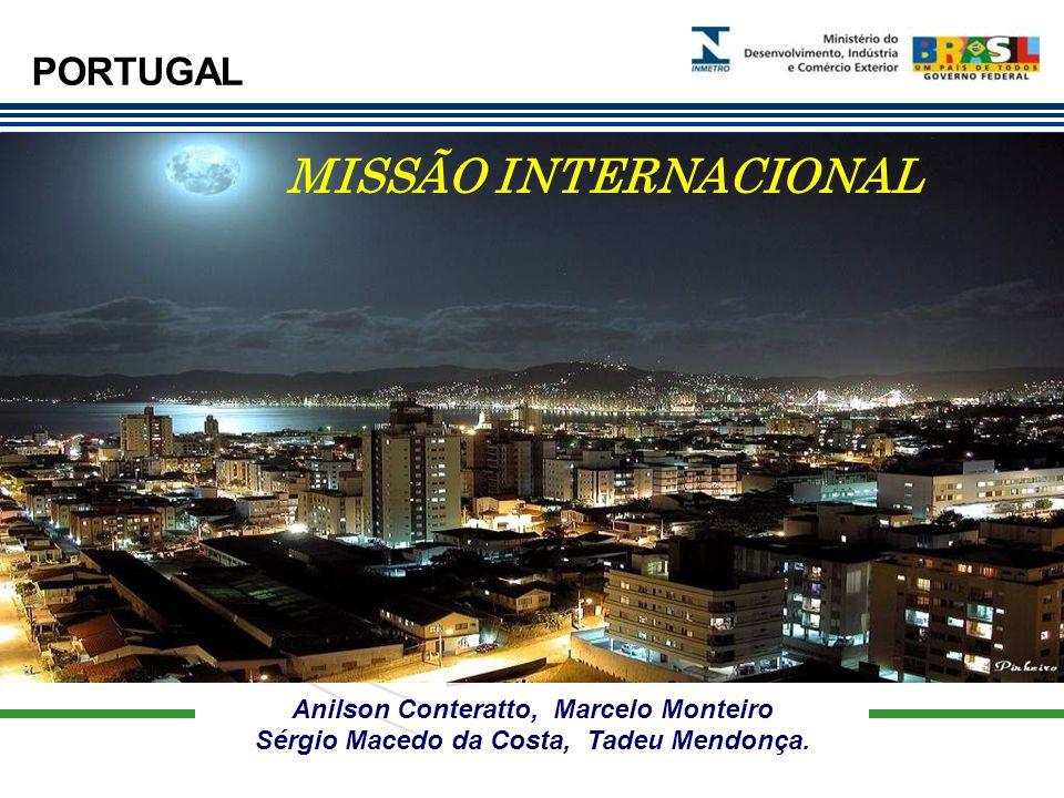 MISSÃO INTERNACIONAL PORTUGAL Anilson Conteratto, Marcelo Monteiro