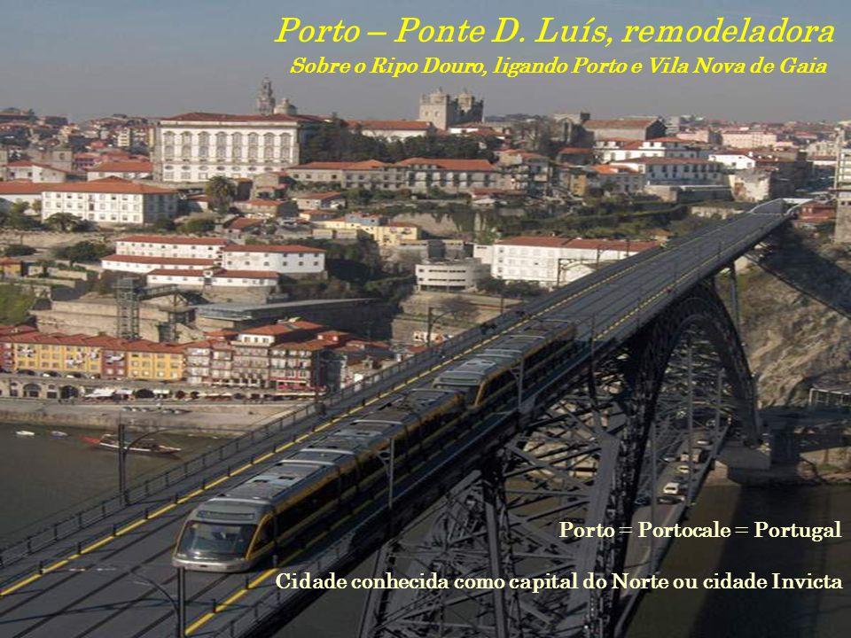 Porto – Ponte D. Luís, remodeladora