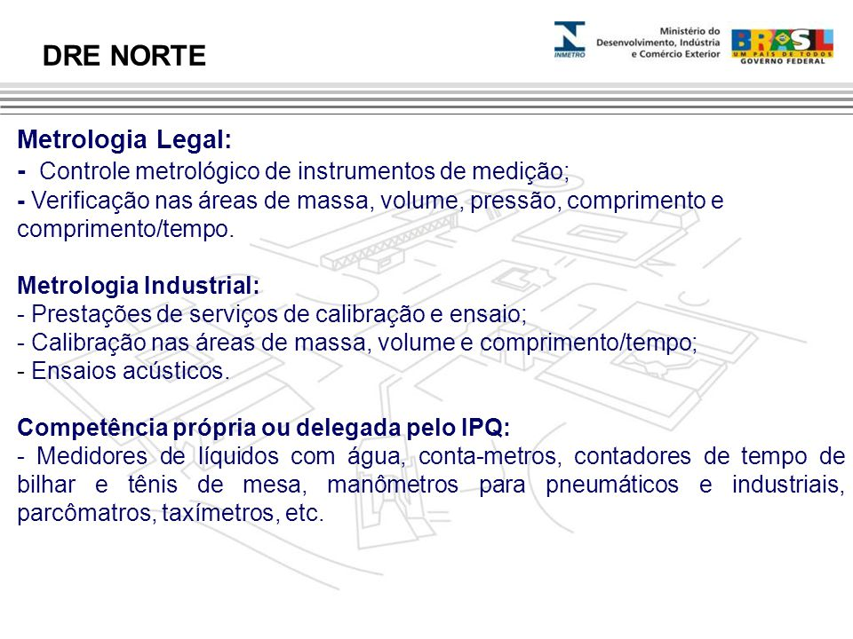 DRE NORTE Metrologia Legal: