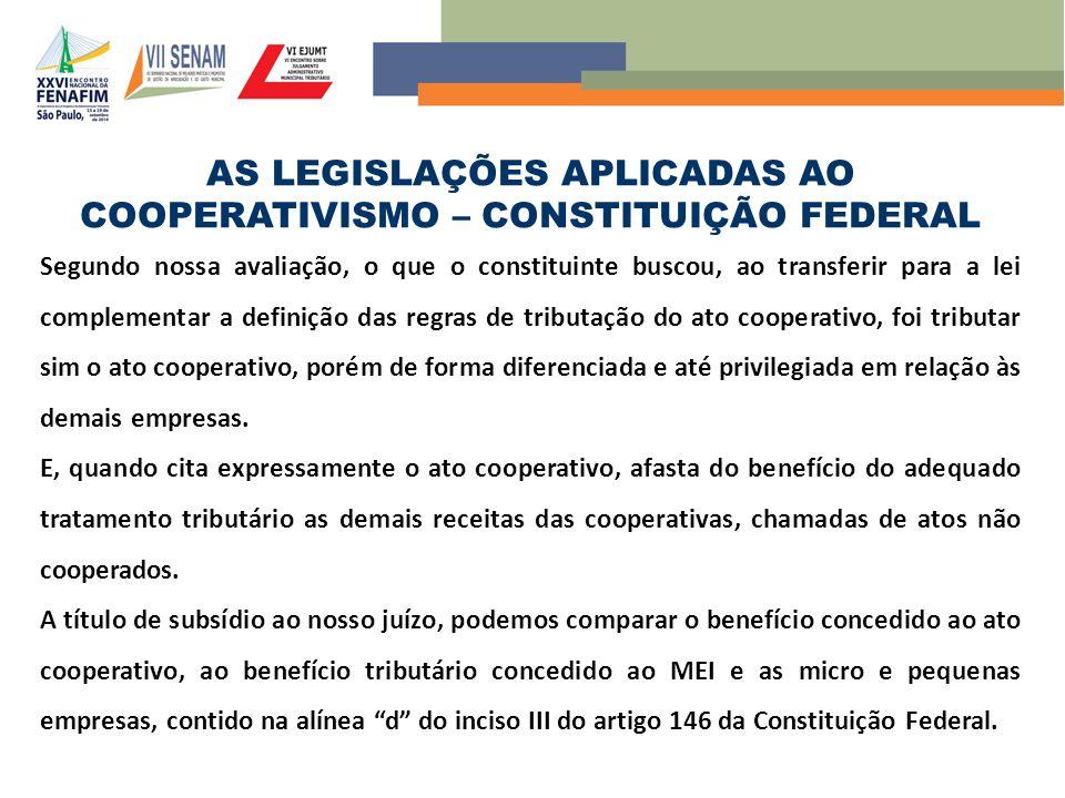 AS LEGISLAÇÕES APLICADAS AO COOPERATIVISMO – CONSTITUIÇÃO FEDERAL