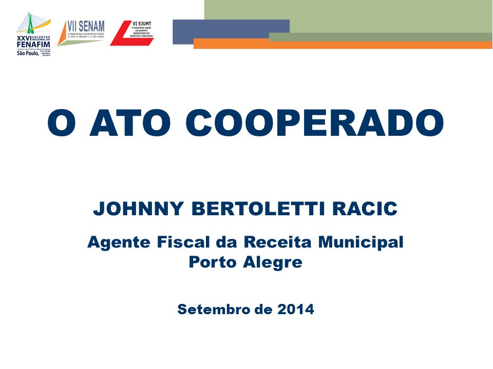 JOHNNY BERTOLETTI RACIC Agente Fiscal da Receita Municipal