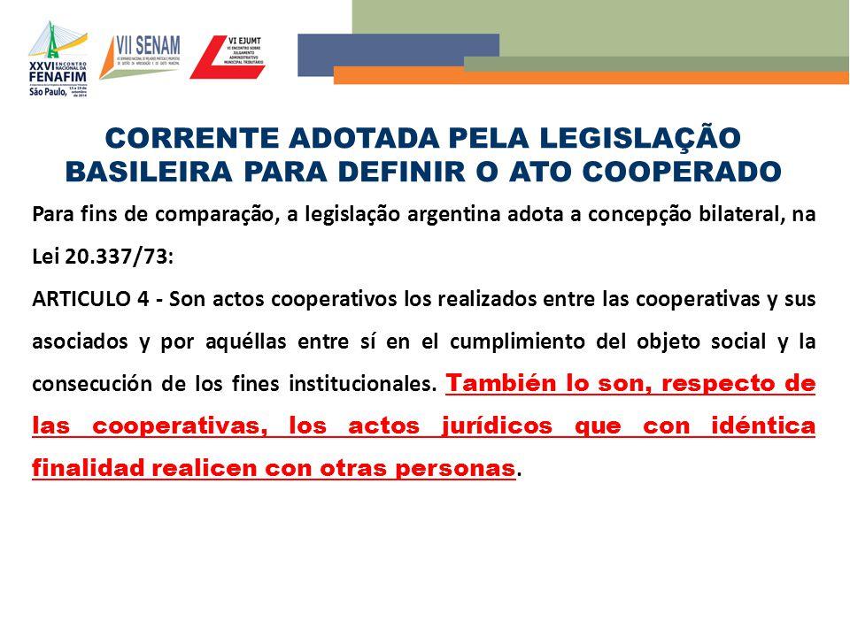 CORRENTE ADOTADA PELA LEGISLAÇÃO BASILEIRA PARA DEFINIR O ATO COOPERADO