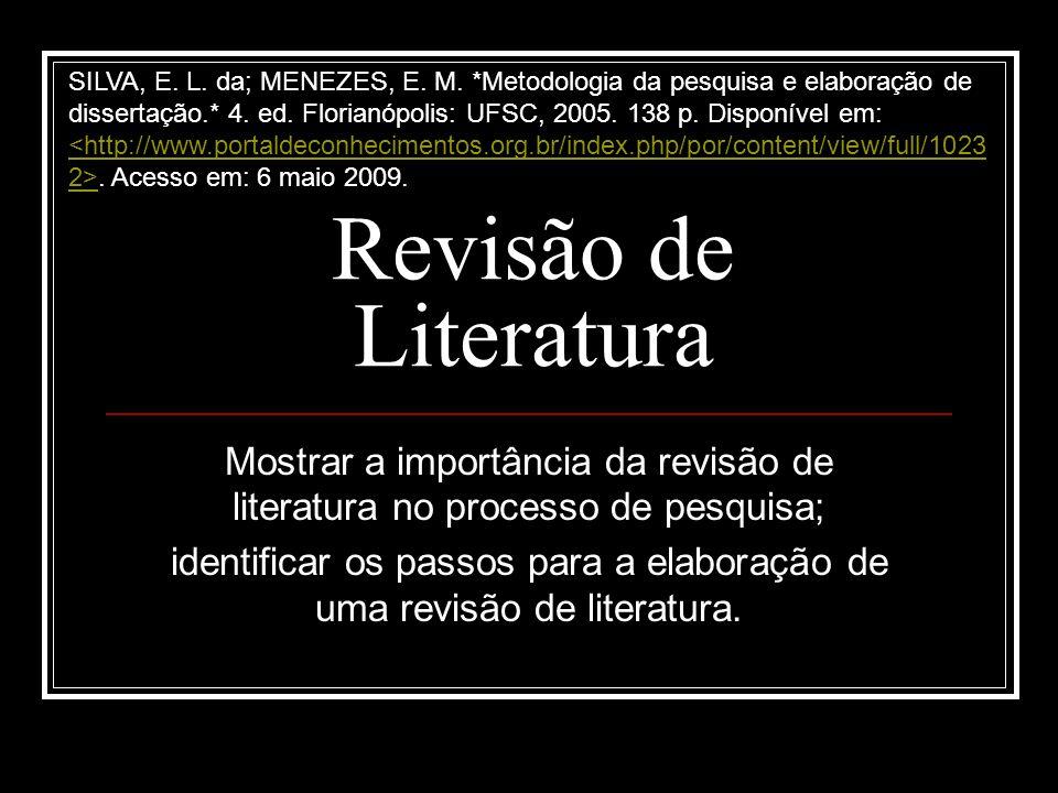 identificar os passos para a elaboração de uma revisão de literatura.