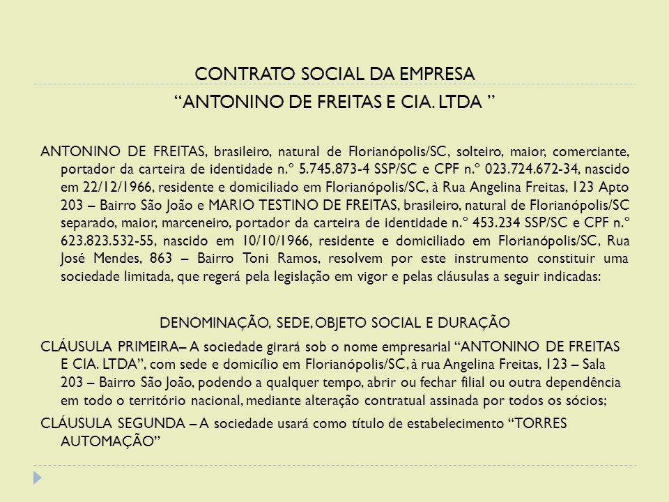 CONTRATO SOCIAL DA EMPRESA ANTONINO DE FREITAS E CIA. LTDA