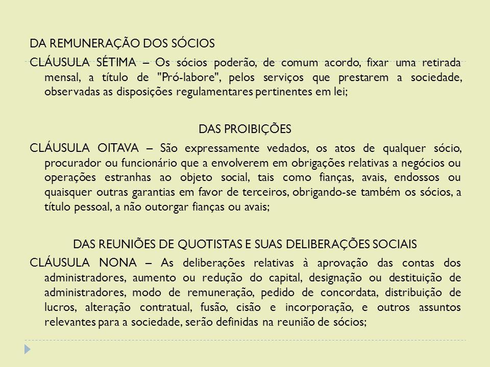 DAS REUNIÕES DE QUOTISTAS E SUAS DELIBERAÇÕES SOCIAIS
