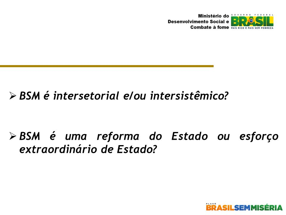 BSM é intersetorial e/ou intersistêmico