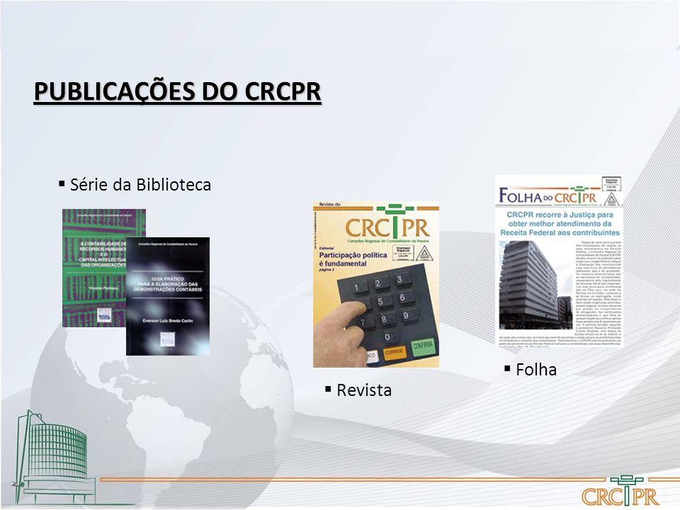 PUBLICAÇÕES DO CRCPR Série da Biblioteca Folha Revista