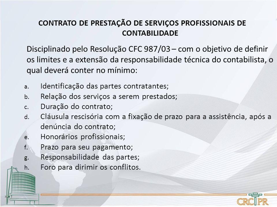 CONTRATO DE PRESTAÇÃO DE SERVIÇOS PROFISSIONAIS DE CONTABILIDADE