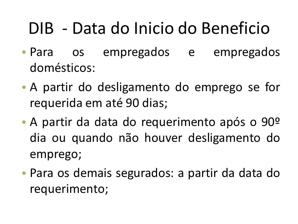 DIB - Data do Inicio do Beneficio