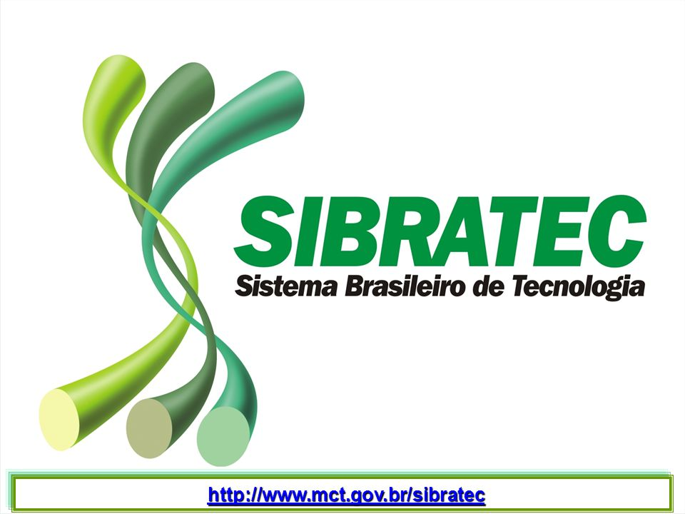 http://www.mct.gov.br/sibratec