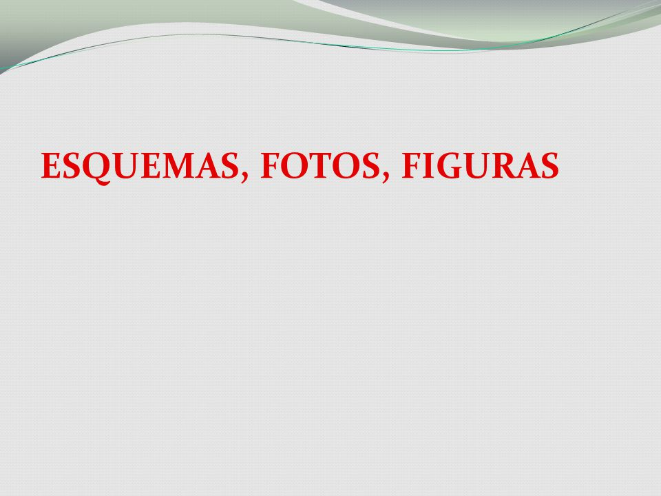 ESQUEMAS, FOTOS, FIGURAS