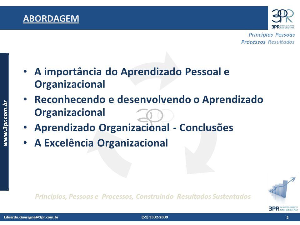 A importância do Aprendizado Pessoal e Organizacional