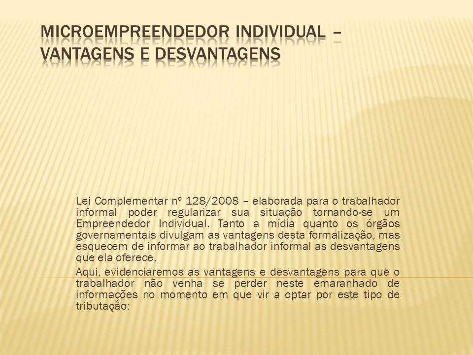 MICROEMPREENDEDOR INDIVIDUAL – VANTAGENS E DESVANTAGENS