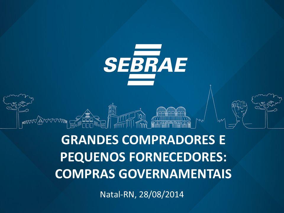 GRANDES COMPRADORES E PEQUENOS FORNECEDORES: COMPRAS GOVERNAMENTAIS