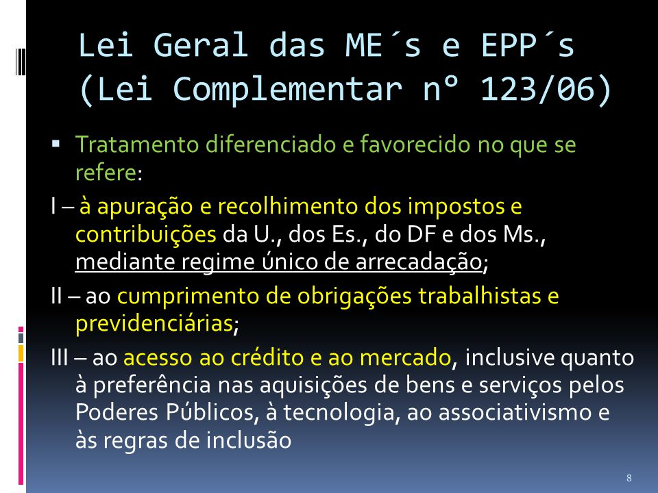 Lei Geral das ME´s e EPP´s (Lei Complementar n° 123/06)