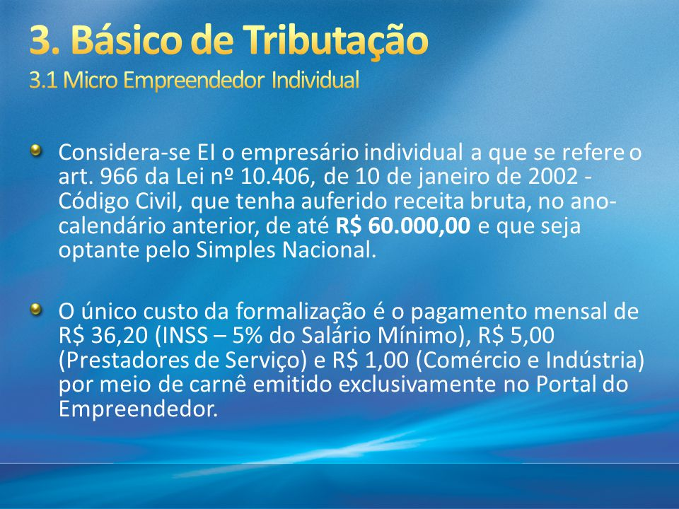 3. Básico de Tributação 3.1 Micro Empreendedor Individual