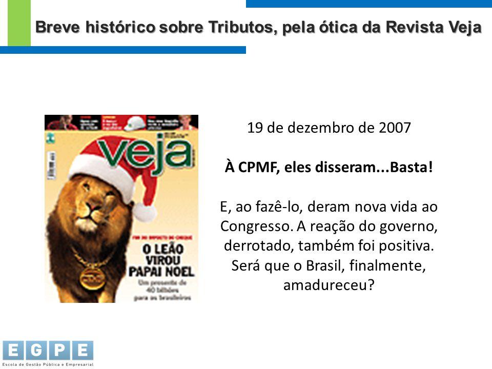 Breve histórico sobre Tributos, pela ótica da Revista Veja