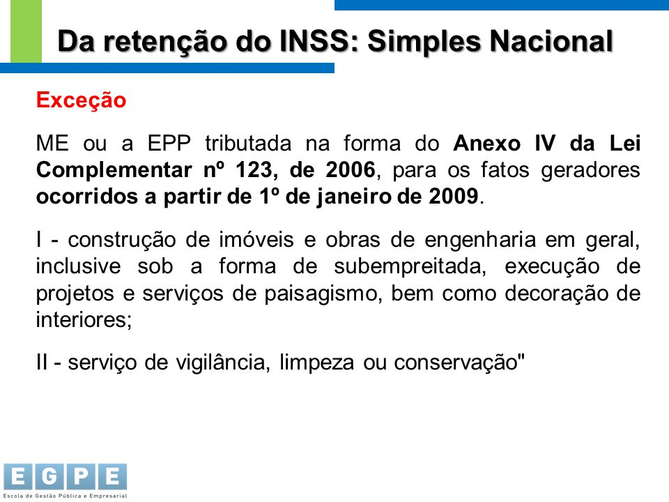 Da retenção do INSS: Simples Nacional