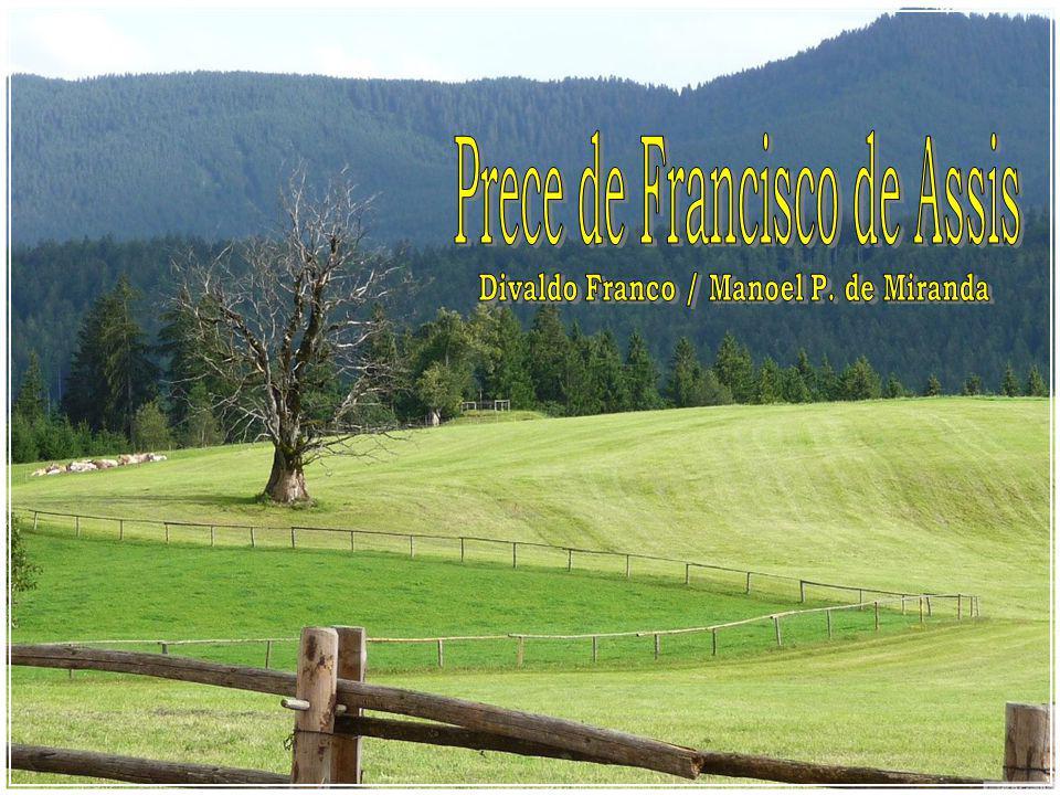 Divaldo Franco / Manoel P. de Miranda