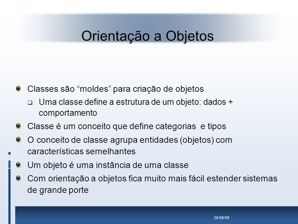 Orientação a Objetos Classes são moldes para criação de objetos