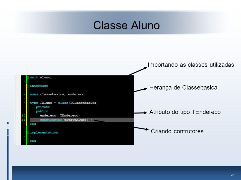 Classe Aluno Importando as classes utilizadas Herança de Classebasica