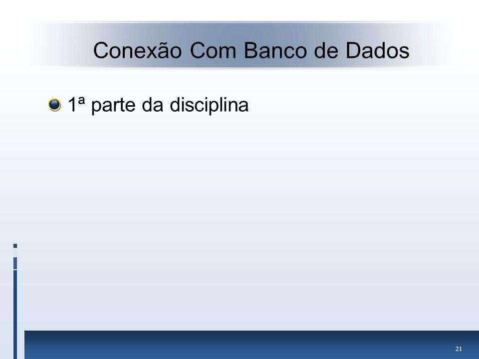 Conexão Com Banco de Dados