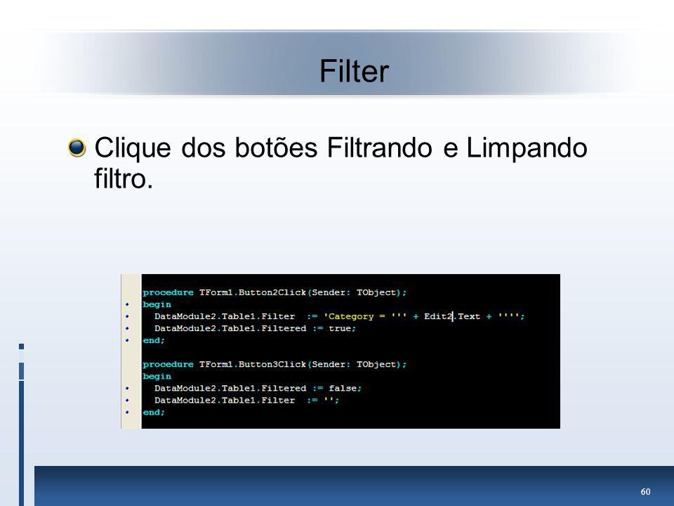 Filter Clique dos botões Filtrando e Limpando filtro.