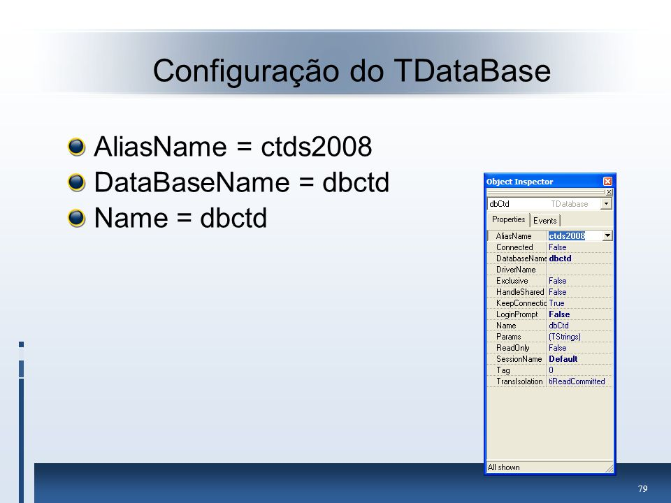 Configuração do TDataBase
