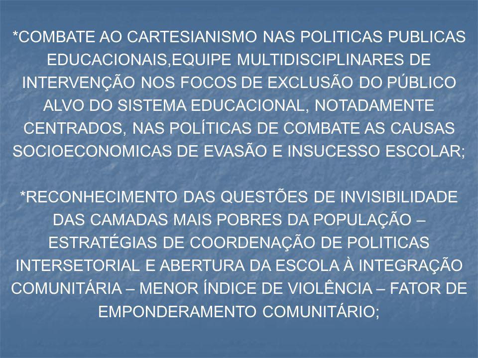 SOCIOECONOMICAS DE EVASÃO E INSUCESSO ESCOLAR;