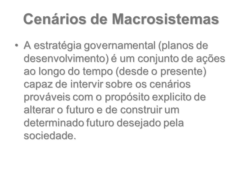 Cenários de Macrosistemas