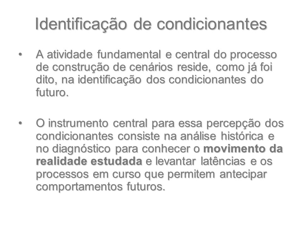 Identificação de condicionantes