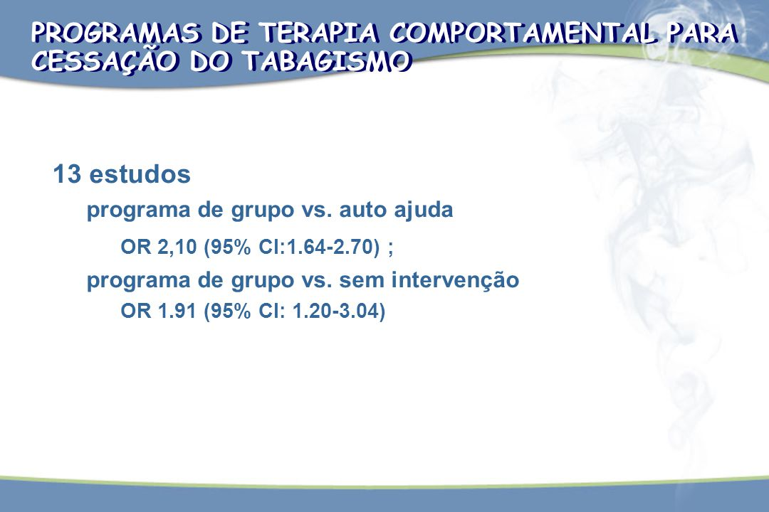 PROGRAMAS DE TERAPIA COMPORTAMENTAL PARA CESSAÇÃO DO TABAGISMO