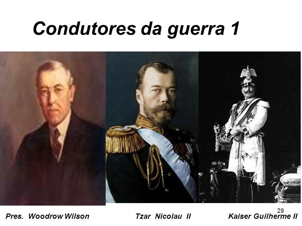 Condutores da guerra 1 Pres.