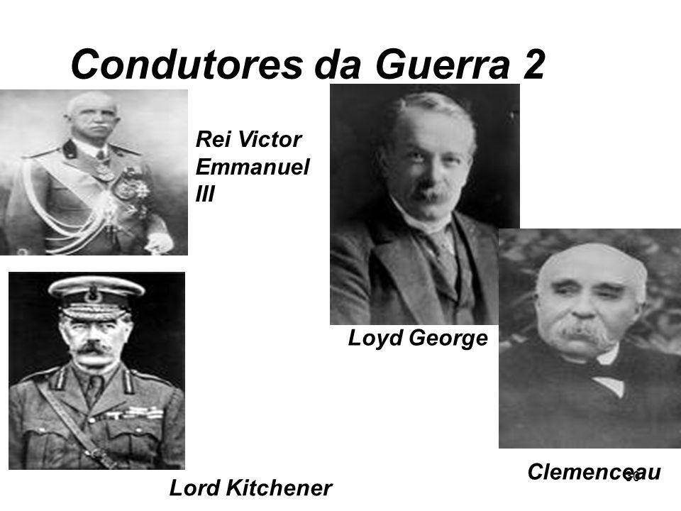 Condutores da Guerra 2 Rei Victor Emmanuel III Loyd George Clemenceau