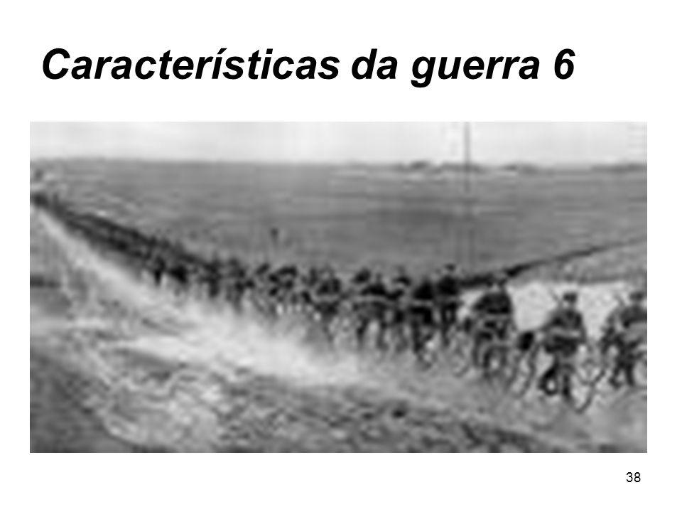 Características da guerra 6
