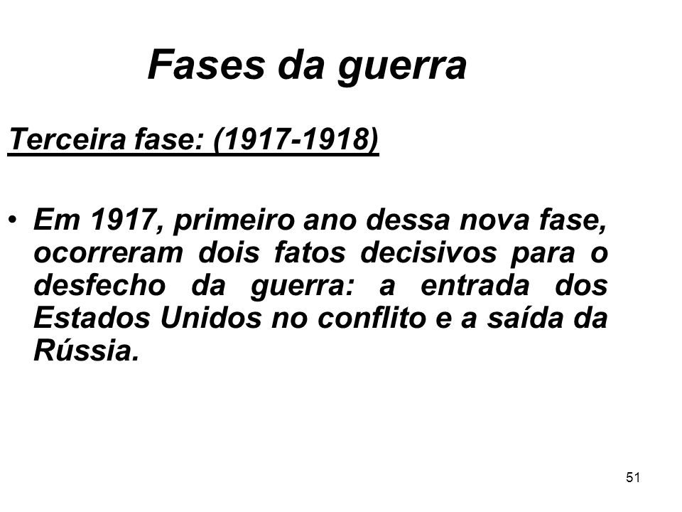 Fases da guerra Terceira fase: (1917-1918)