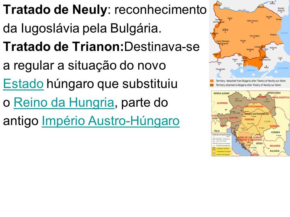 Tratado de Neuly: reconhecimento