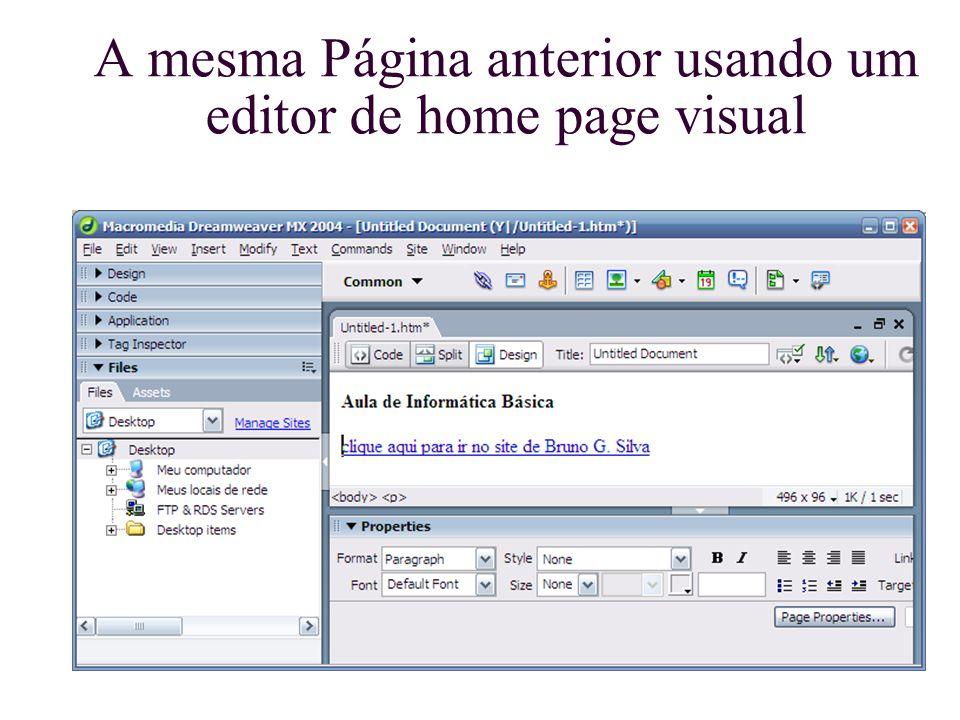 A mesma Página anterior usando um editor de home page visual