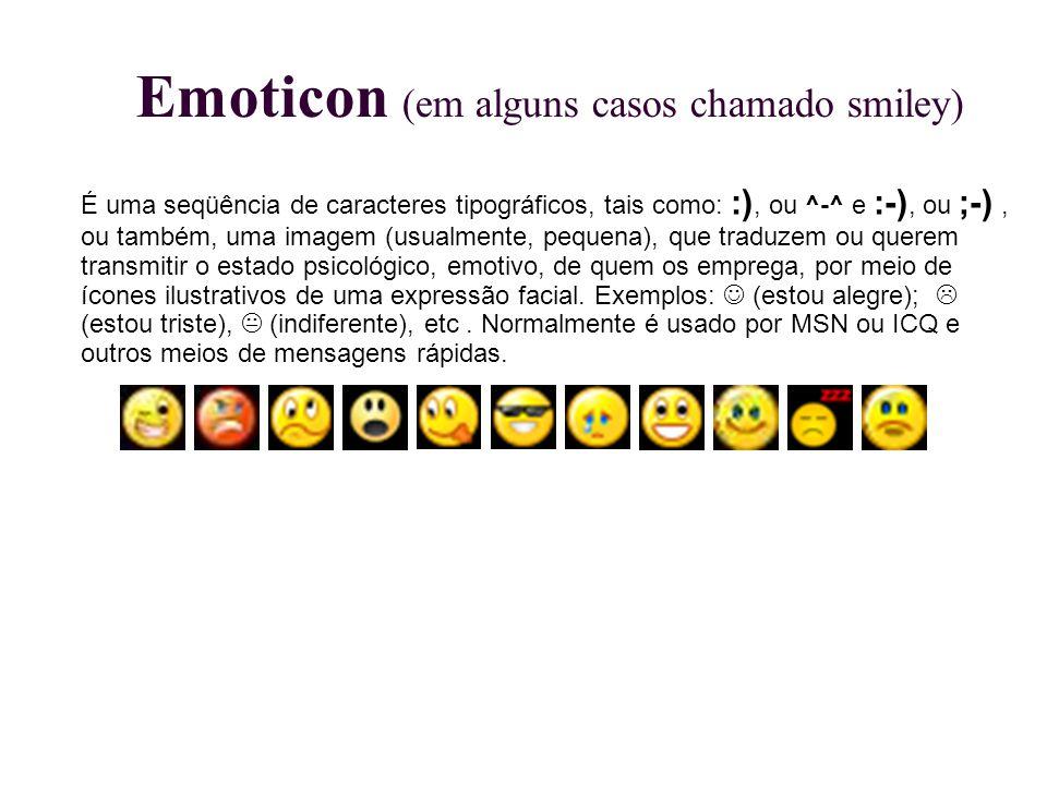 Emoticon (em alguns casos chamado smiley)