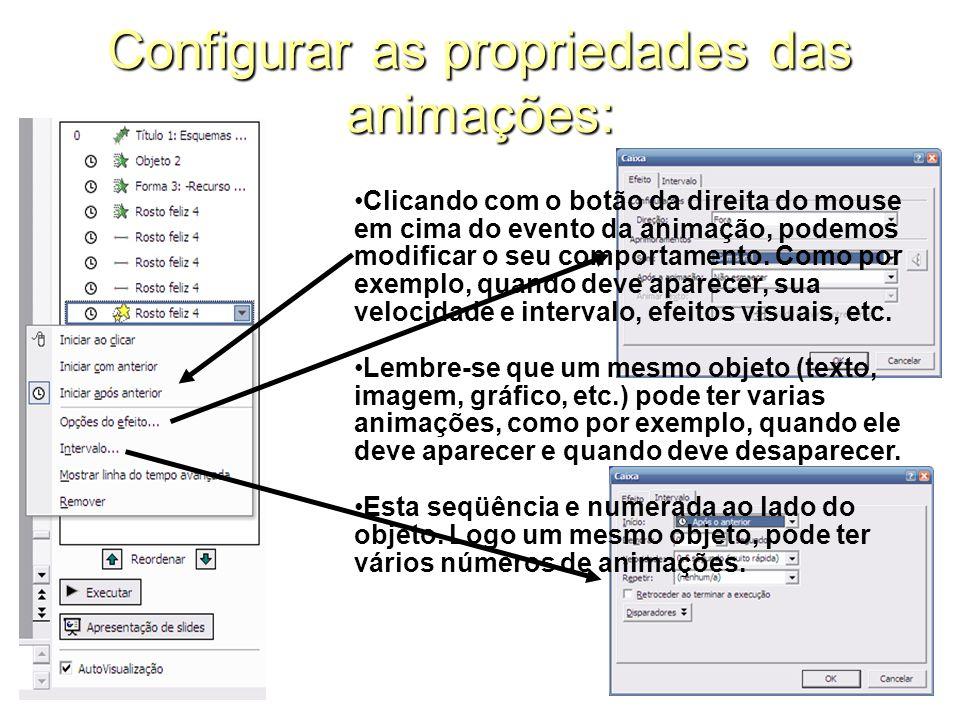 Configurar as propriedades das animações: