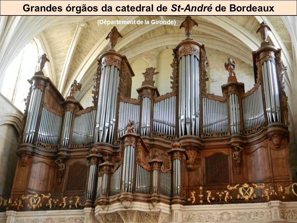 Grandes órgãos da catedral de St-André de Bordeaux